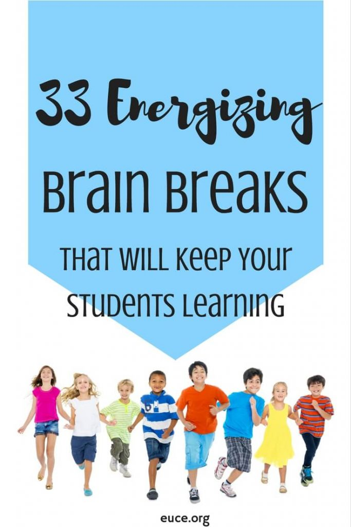 33 Energizing Brain Breaks that will keep students learning