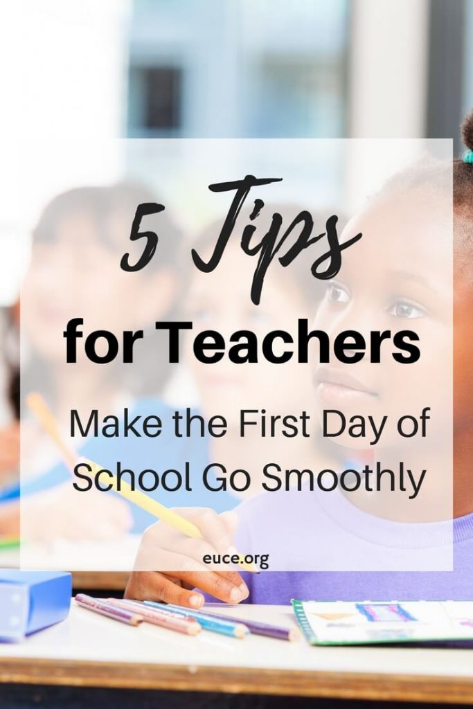 Help the first day go smoothly with these 5 tips for teachers.